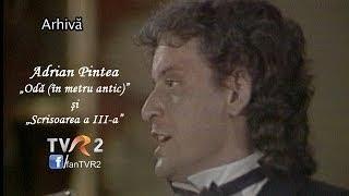 Adrian Pintea - Odă (în metru antic) şi Scrisoarea III