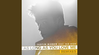 As Long As You Love Me (Audiobot Edit)