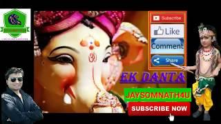 EK Danta Ganpati DJ song  Ganpati Aarti Ganesh Songs DJ Remix Ganesh Chaturthi  Lalbaugcha raja 2018