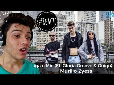 Murillo Zyess & Gloria Groove - Liga O Mic (Feat. Guigo) Reaction / Reação