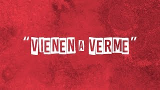 iLe - Vienen a Verme (Lyric Video)