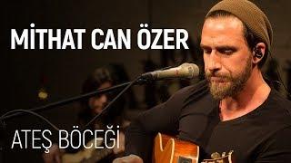 Mithat Can zer Ate Bcei JoyTurk Akustik