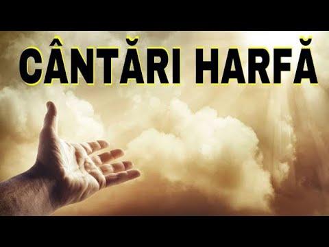 10 CANTARI CRESTINE VECHI // Harfa // Muzica crestina romana