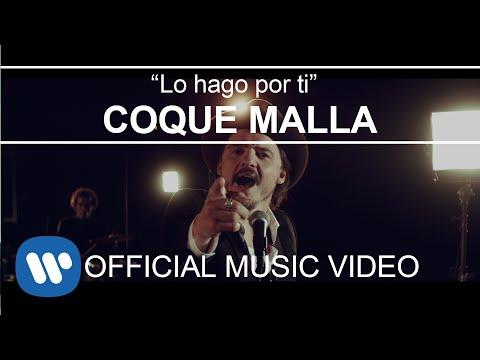 Coque Malla - Lo hago por ti (Videoclip Oficial)