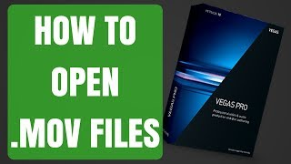 How to Open .MOV Files in Sony Vegas (QuickTime Error Fix) - 2017