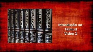 Introdução ao Talmud - Video 1