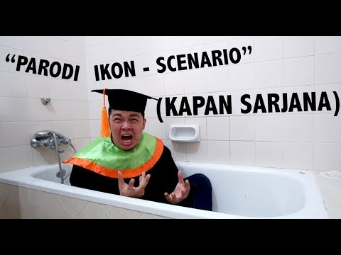 PARODI IKON - LOVE SCENARIO (KAPAN SARJANA) #PARODI #IKON