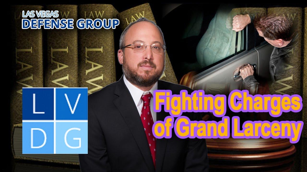 "grand larceny (theft) laws"" in las vegas, nevada (nrs 205.220)"