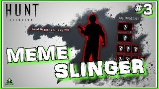 THE MEMESLINGER - MOST RIDICULOUS LOADOUTS I EVER PLAYED [Hunt Funny Moments #3]