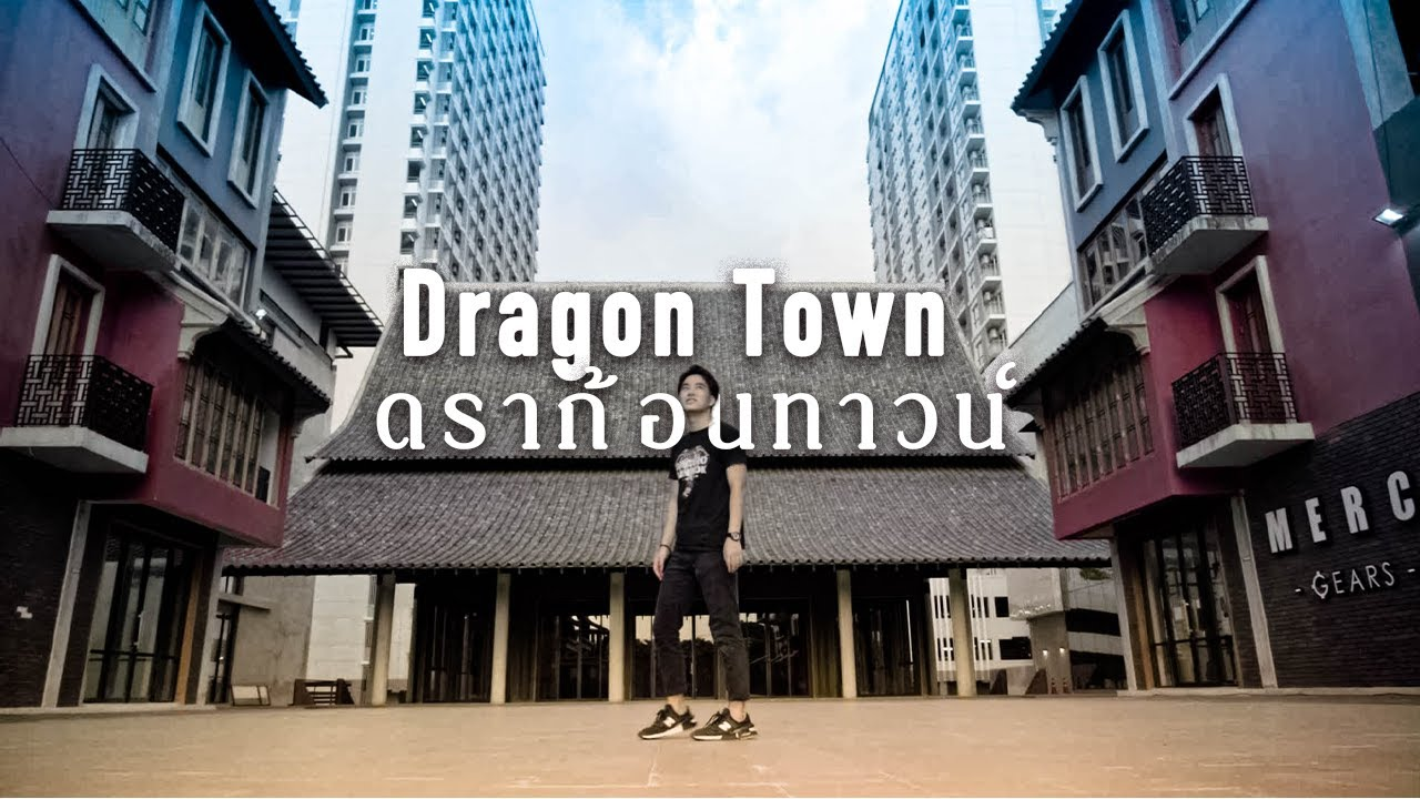 バンコクのインスタ映えスポットDragon Town(Cinematic movie)