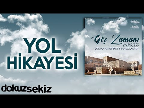 Yol Hikayesi (Göç Zamanı Soundtrack)