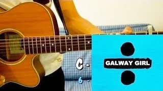 ED SHEERAN - Galway Girl - TUTO Guitare Français