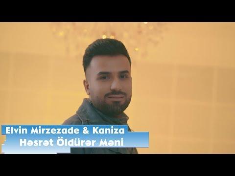 Elvin Mirzezade ft Kaniza - Hesret Oldurer Meni | Official Video 🇦🇿🇺🇿