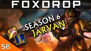 How to Play Jarvan Jungle in Season 6 - League of Legends