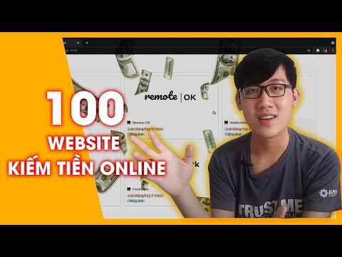 100 Website Giúp Bạn Kiếm Tiền Online