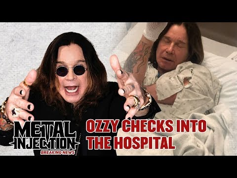 Ozzy Checks Into The Hospital | Breaking News | Metal Injection