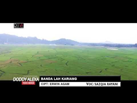 Sazqia Rayani-Banda Lah Kariang