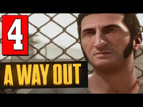 A WAY OUT: Walkthrough Part 4 FIND LEOS FAMILY / CONSTRUCTION SITE
