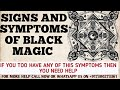 Signs and Symptoms of black Magic || How to know that someone has done something on you ||