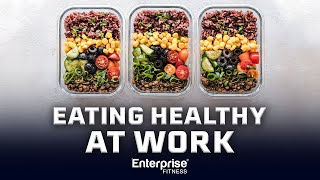 Healthy eating tips,eating at work,eating the office,healthy meal prep ideas,tips to stay on-plan,office food prep,office prep,meal p...