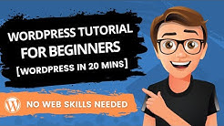 WordPress Tutorial For Beginners 2019 [Made Easy]