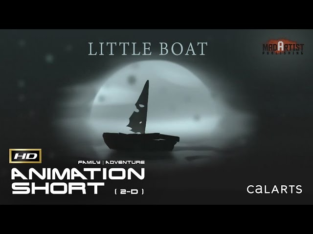 LITTLE BOAT | A little Boat can teach you so much about life - Inspiring 2D Animation by CalArts