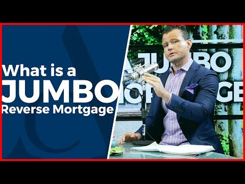 How to Get a Jumbo Reverse Mortgage