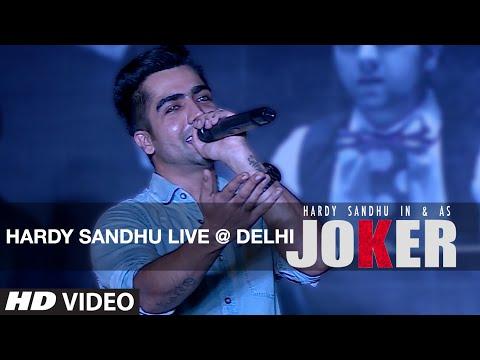 Hardy Sandhu LIVE @ Delhi   Joker Song Promotion
