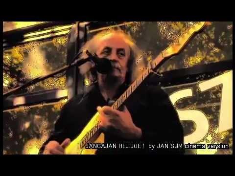 "Jangajan ""Hej Joe"" the Jimi Hendrix- psychodelic version -clip wersja ""cinema art"""