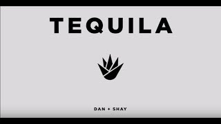 Dan+Shay- Tequila Lyrics *NEW SINGLE upcoming 3rd album*