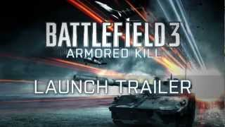 Battlefield 3: Armored Kill | Launch Trailer
