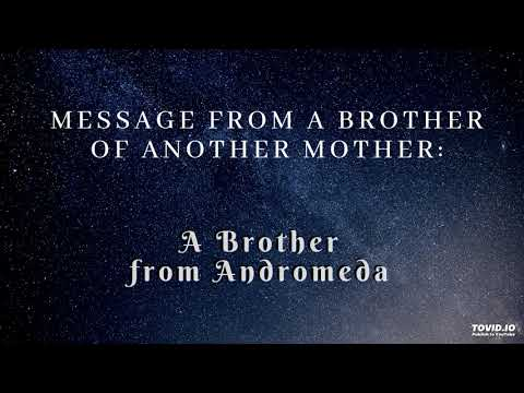 Message from an Andromedean Brother