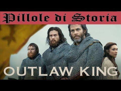92 - Outlaw King è un film storico?  [Pillole di Storia con BoPItalia]