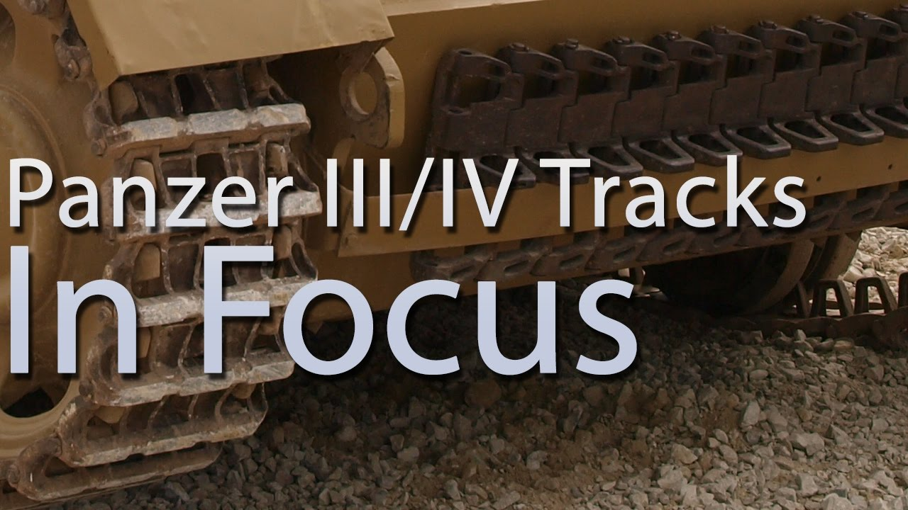 panzer iii iv tracks in focus youtube