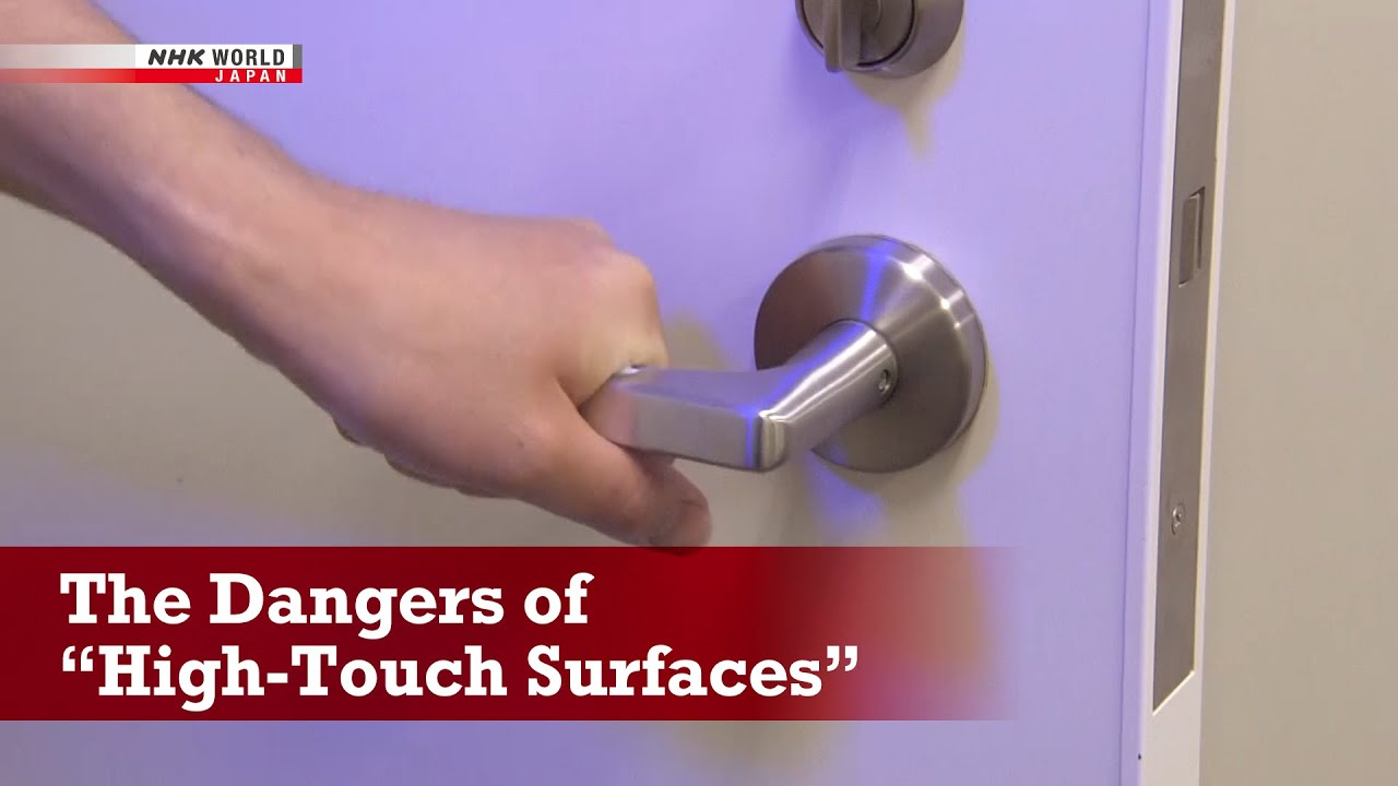 """Photo of COVID-19: The Dangers of """"High-Touch Surfaces"""" – NHK Documentary – video"""
