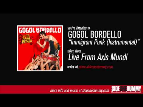 Gogol Bordello - Immigrant Punk (Instrumental)