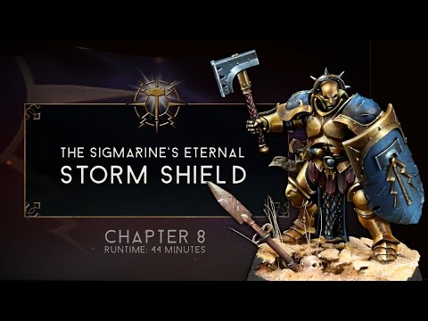 Age of Sigmar - Stormcast Eternal - Chapter 8 - The Shield of the Sigmarine