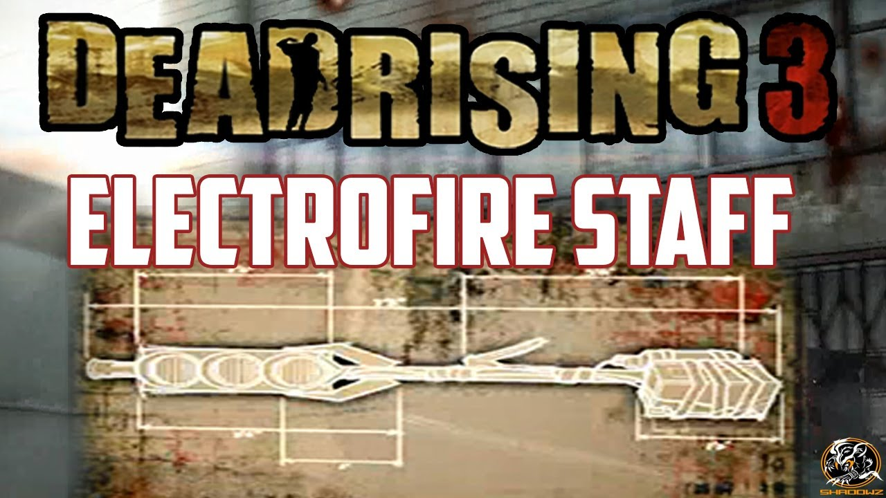 Dead rising 3 electrofire staff blueprint location super combo dead rising 3 electrofire staff blueprint location super combo weapon guide youtube malvernweather Images