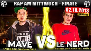 RAP AM MITTWOCH: Mave vs Le Nerd 02.10.13 BattleMania Finale (4/4) GERMAN BATTLE