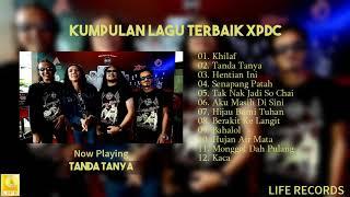 XPDC - Kompilasi Lagu Terbaik