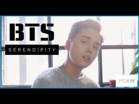 BTS (방탄소년단)- SERENDIPITY | MCKAY COVER
