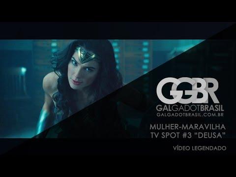 "Mulher-Maravilha: TV Spot #3 ""Deusa"" [HD] (Legendado)"
