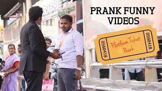 Prank Funny Videos   Bus Stop Platform Ticket Prank   Chennai Pasanga