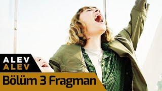 Alev Alev 3. Bölüm Fragman