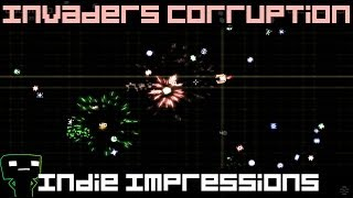 Indie Impressions - Invaders Corruption