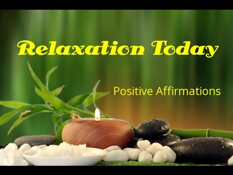 Relaxation Today   Positive Affirmations   Be Calm   Isochronic Tones   Binaural Beats