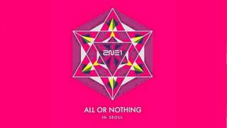 2NE1 - 'Come Back Home' 2014 ALL OR NOTHING [LIVE AUDIO]
