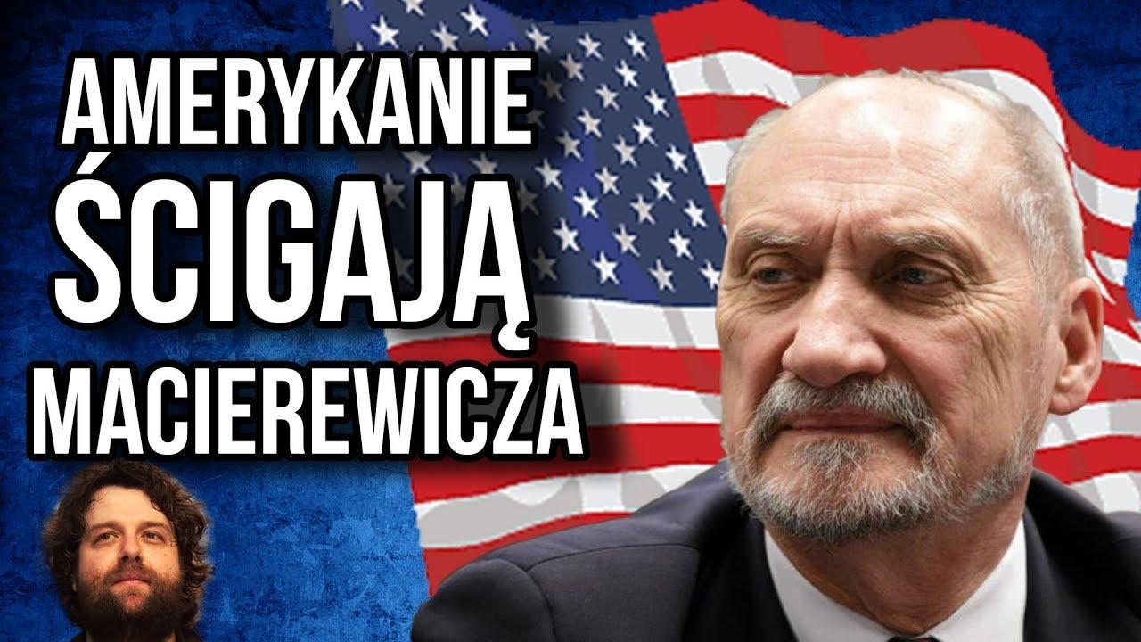 Ameryka Ściga Macierewicza – Zapewne Stanie przed Kongresem USA – Dlaczego Polska na to Pozwala?