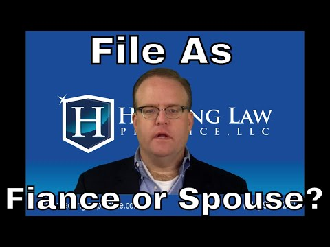 St. Louis Green Card Attorney Discusses Whether It is Better to File as Fiance or Spouse