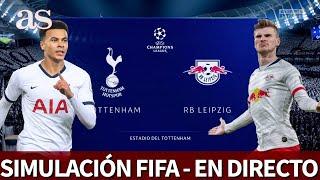 TOTTENHAM vs. RB LEIPZIG | FIFA 20: simulación de los octavos de la Champions | Diario AS